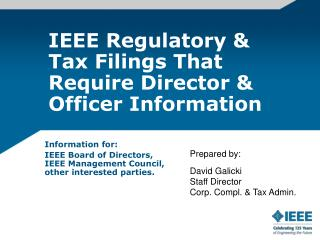 IEEE Regulatory & Tax Filings That Require Director & Officer Information