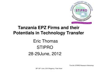 Tanzania EPZ Firms and their Potentials in Technology Transfer