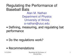 Regulating the Performance of Baseball Bats