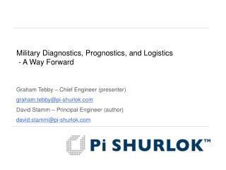 Military Diagnostics, Prognostics, and Logistics  - A Way Forward