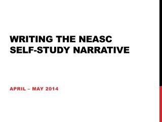 Writing the NEASC  Self-Study Narrative