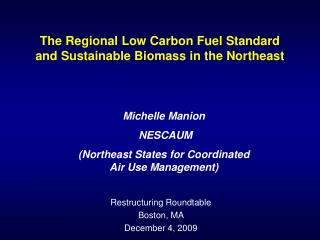 The Regional Low Carbon Fuel Standard and Sustainable Biomass in the Northeast