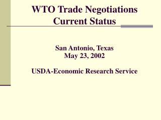 WTO Trade Negotiations Current Status