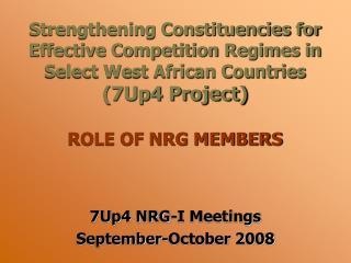 7Up4 NRG-I Meetings September-October 2008