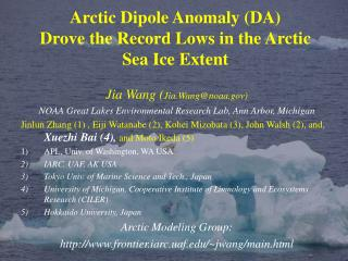 Arctic Dipole Anomaly (DA)  Drove the Record Lows in the Arctic  Sea Ice Extent