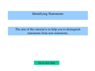 Identifying Statements