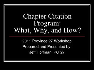 Chapter Citation Program: What, Why, and How?