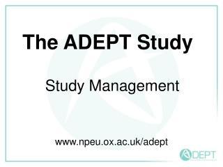 The ADEPT Study