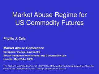 Market Abuse Regime for  US Commodity Futures