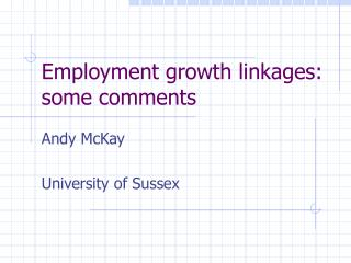Employment growth linkages: some comments