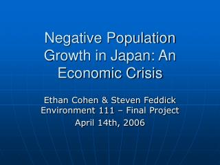 Negative Population Growth in Japan: An Economic Crisis