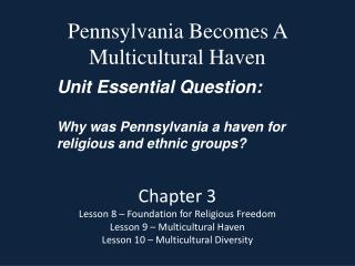 Pennsylvania Becomes A Multicultural Haven