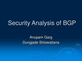Security Analysis of BGP