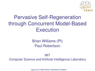 Pervasive Self-Regeneration through Concurrent Model-Based Execution