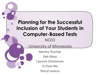 Planning for the Successful Inclusion of Your Students in Computer-Based Tests