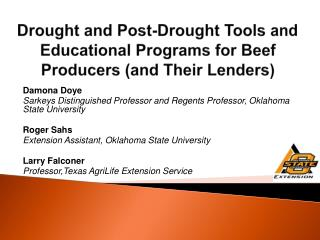 Drought and Post-Drought Tools and Educational Programs for Beef Producers (and Their Lenders)