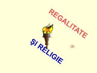 REGALITATE ŞI RELIGIE
