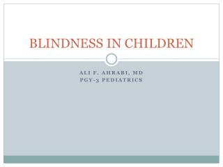 BLINDNESS IN CHILDREN