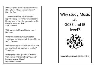 Why study Music at  GCSE and IB level? pbsmusicdepartment.cz