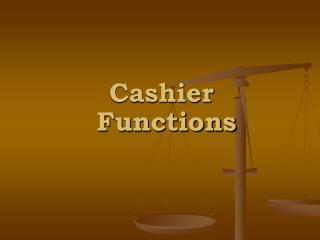 Cashier Functions