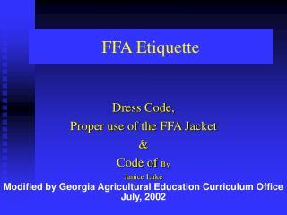 FFA Etiquette