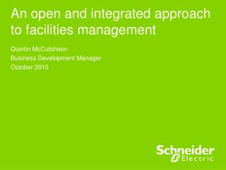 An open and integrated approach to facilities management