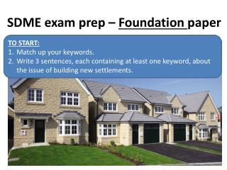 SDME exam prep –  Foundation  paper