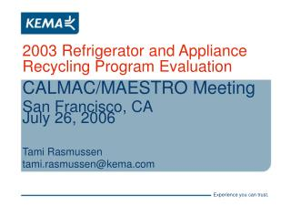 2003 Refrigerator and Appliance Recycling Program Evaluation