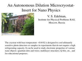 An Autonomous Dilution Microcryostat-Insert for Nano Physics