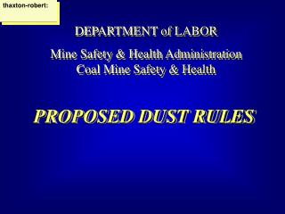 PROPOSED DUST RULES