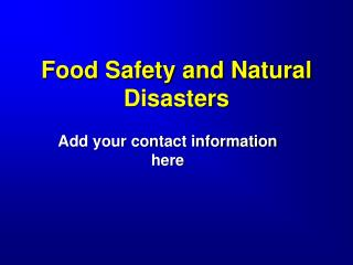 Food Safety and Natural Disasters