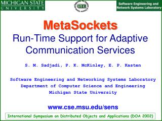 MetaSockets Run-Time Support for Adaptive Communication Services