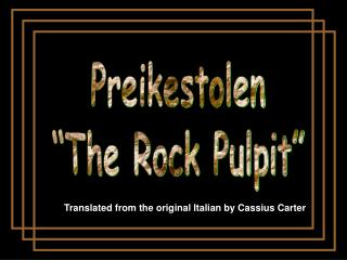 Preikestolen �The Rock Pulpit�