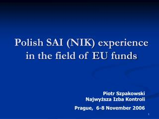 Polish SAI (NIK) experience in the field of EU funds