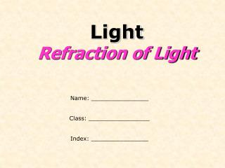 Light Refraction of Light
