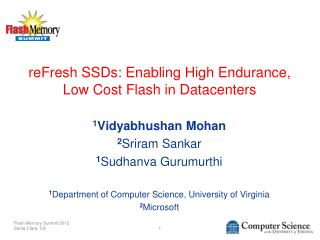 reFresh  SSDs: Enabling High Endurance, Low Cost Flash in Datacenters