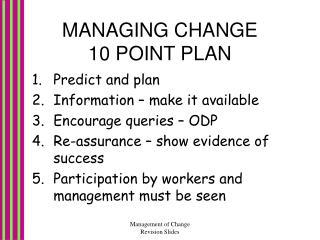 MANAGING CHANGE 10 POINT PLAN