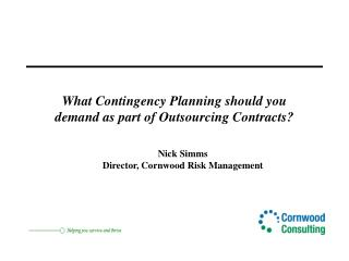What Contingency Planning should you demand as part of Outsourcing Contracts?