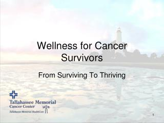 Wellness for Cancer  Survivors