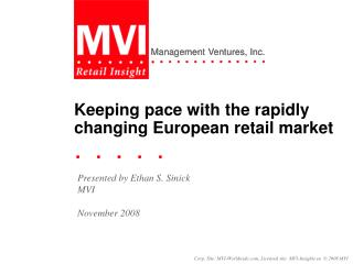 Keeping pace with the rapidly changing European retail market