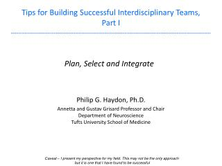 Tips for Building Successful Interdisciplinary Teams, Part I