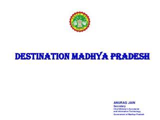 DESTINATION MADHYA PRADESH