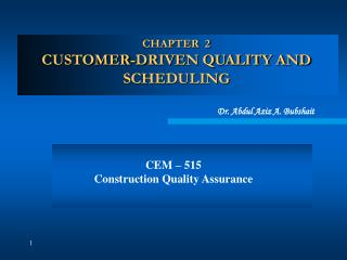 CHAPTER  2 CUSTOMER-DRIVEN QUALITY AND SCHEDULING