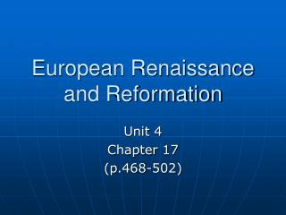 European Renaissance and Reformation
