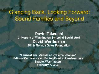 Glancing Back, Looking Forward: Sound Families and Beyond