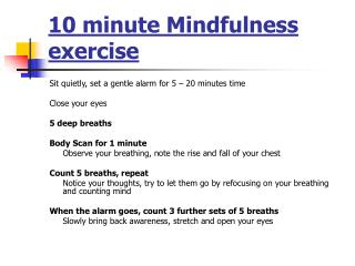 10 minute Mindfulness exercise