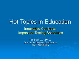 Hot Topics in Education