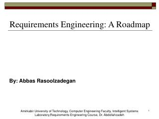 Requirements Engineering: A Roadmap