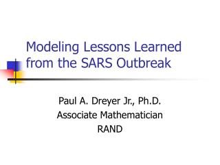 Modeling Lessons Learned from the SARS Outbreak
