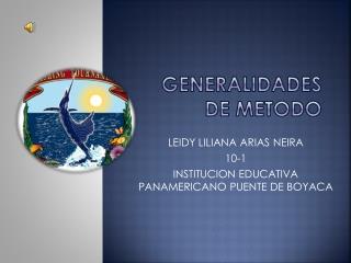 GENERALIDADES DE METODO